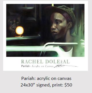 Pariah: Acrylic On Canvas - Rachel Dolezal