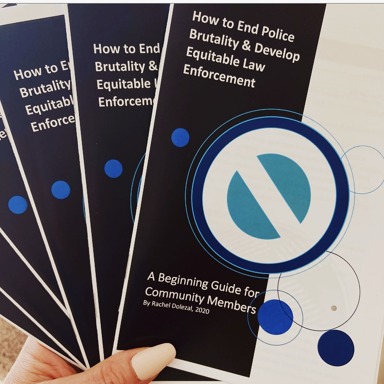Booklet – How to End Police Brutality & Develop Equitable Law Enforcement: a Beginning Guide for Community Members